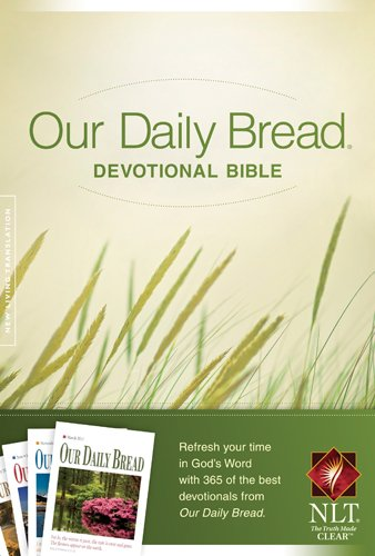 9781414361956: Our Daily Bread Devotional Bible NLT