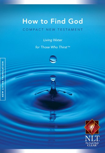 How to Find God Compact New Testament: Laurie, Greg