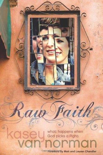 9781414364780: Raw Faith: What Happens When God Picks a Fight