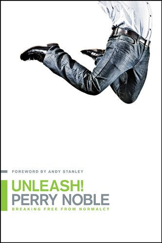 9781414366791: Unleash!: Breaking Free from Normalcy