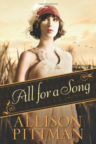 All for a Song: Pittman, Allison