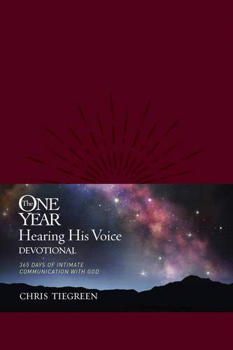 9781414366869: The One Year Hearing His Voice Devotional: 365 Days of Intimate Communication with God