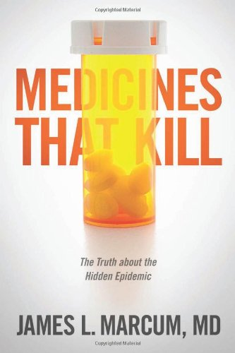 9781414368856: Medicines That Kill: The Truth about the Hidden Epidemic