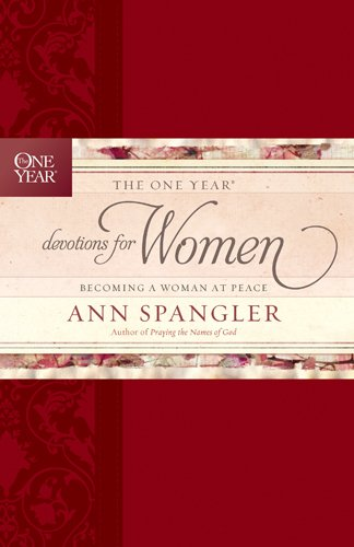 9781414371245: The One Year Devotions for Women: Becoming a Woman at Peace