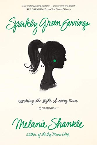 Sparkly Green Earrings: Catching the Light at Every Turn: Shankle, Melanie