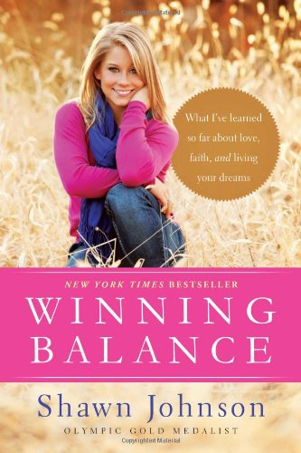 9781414372105: Winning Balance: What I've Learned So Far about Love, Faith, and Living Your Dreams