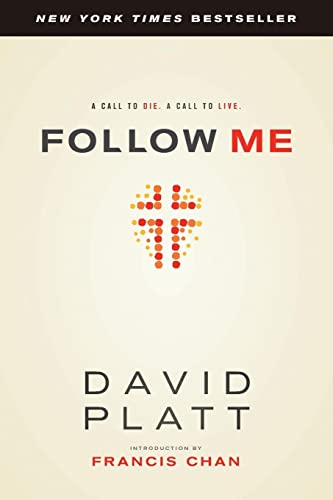 9781414373287: Follow Me: A Call to Die. A Call to Live.