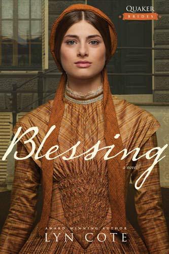 Blessing (Quaker Brides): Lyn Cote