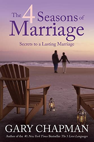 9781414376349: The 4 Seasons of Marriage: Secrets to a Lasting Marriage
