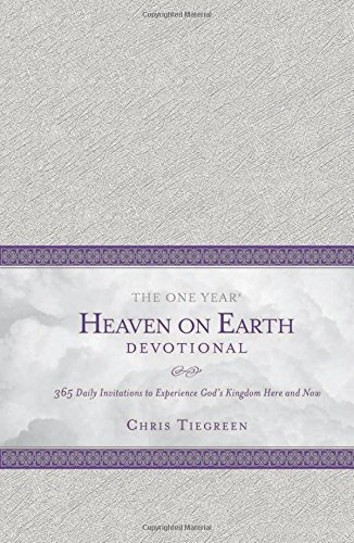 9781414376752: The One Year Heaven on Earth Devotional: 365 Daily Invitations to Experience God's Kingdom Here and Now