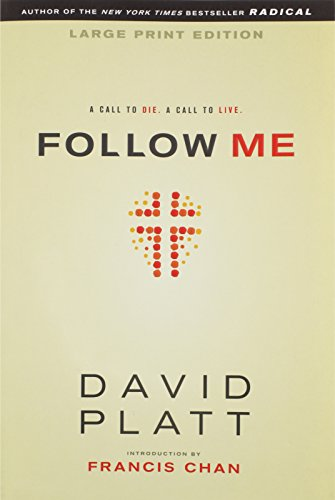 9781414376769: Follow Me, Large Print: A Call to Die. A Call to Live.