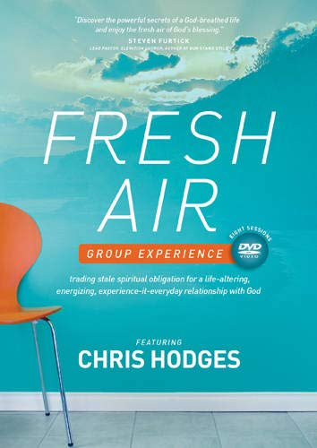 9781414378275: Fresh Air--A DVD Group Experience: Trading Stale Spiritual Obligation for a Life-Altering, Energizing, Experience-It-Everyday Relationship with God