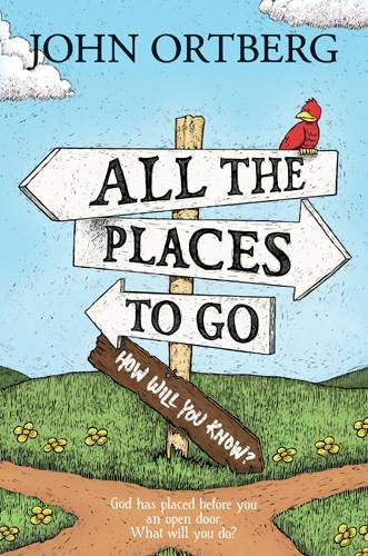 9781414379005: All the Places to Go How Will You Know?: God Has Placed before You an Open Door. What Will You Do?