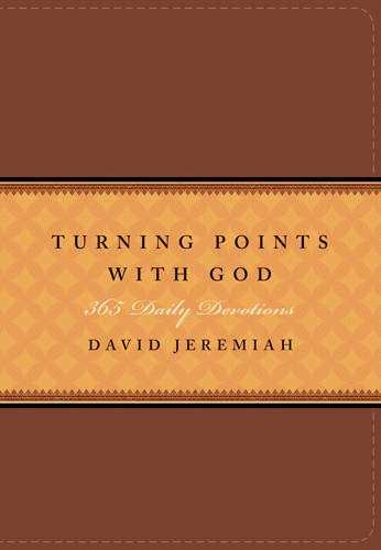 Turning Points with God: 365 Daily Devotions: Jeremiah, David