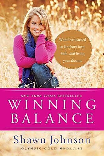9781414380926: Winning Balance: What I've Learned So Far about Love, Faith, and Living Your Dreams