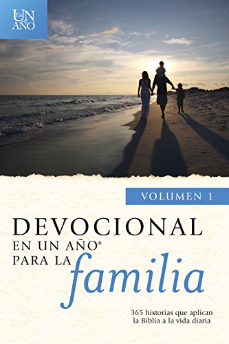 9781414383576: Devocional en un Ano Para la Familia, Volumen 1: 365 Historias Que Aplican la Biblia a la Vida Diaria = Devotional in a Year for the Family, Vol 1 (En Un Ano/One Year Book)