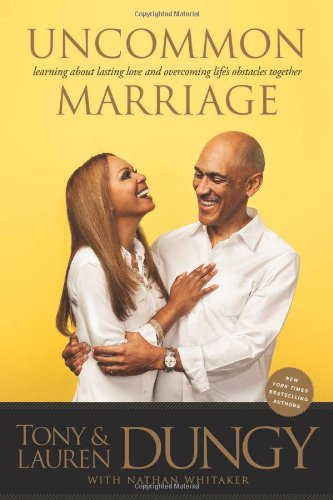 9781414383699: Uncommon Marriage: What We've Learned about Lasting Love and Overcoming Life's Obstacles Together