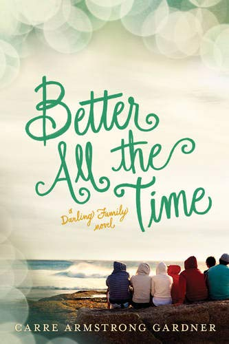 9781414388151: Better All the Time (The Darlings)