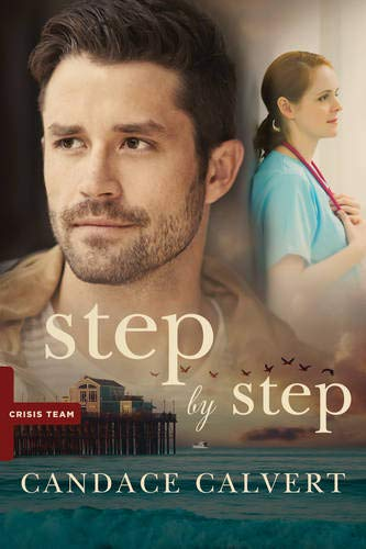 Step by Step (Crisis Team): Candace Calvert