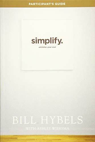 9781414391250: Simplify Participant's Guide: Unclutter Your Soul