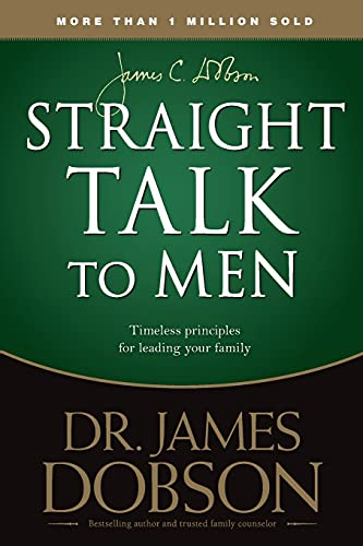 Straight Talk to Men: Dobson, James C.