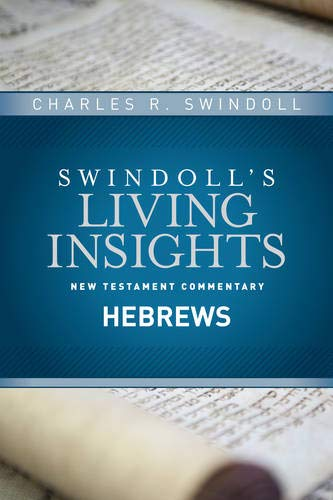 9781414393773: Insights on Hebrews (Swindoll's Living Insights New Testament Commentary)