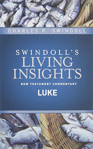 9781414393803: Insights on Luke (Swindoll's Living Insights New Testament Commentary)