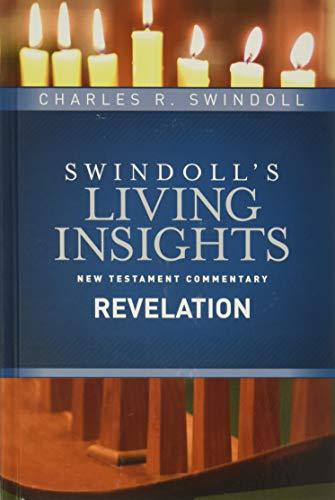Insights on Revelation (Swindoll's Living Insights New Testament Commentary): Swindoll, ...