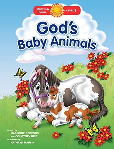 God's Baby Animals (Happy Day): Redford, Marjorie; Rice, Courtney