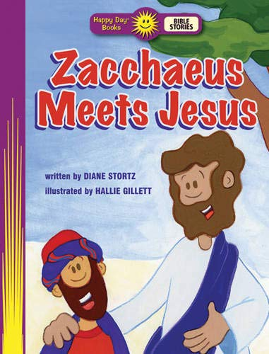 9781414396583: Zacchaeus Meets Jesus (Happy Day)