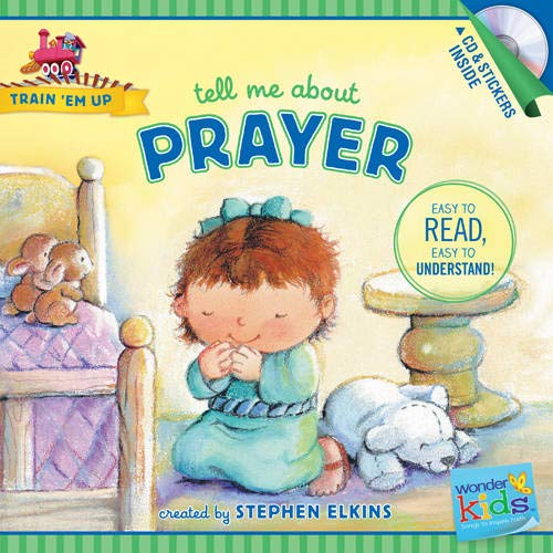 9781414396804: Tell Me about Prayer (Train 'Em Up)