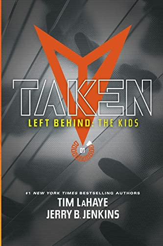 9781414399508: Taken (Left Behind: The Kids Collection)
