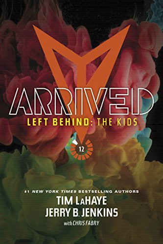 9781414399614: Arrived (Left Behind: The Kids Collection)