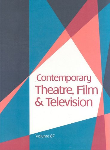 Contemporary Theatre, Film and Television, Vol. 87: Riggs, Thomas