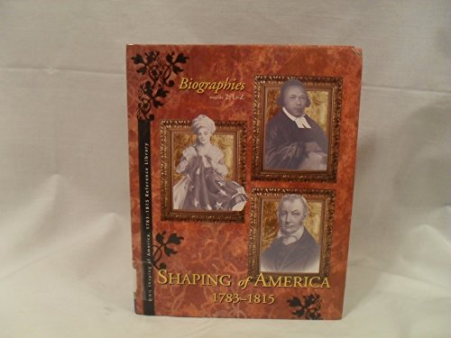 Shaping of America, 1783-1815 [Reference Library]: Biographies Volum 2 L-Z: Richard Clay Hanes