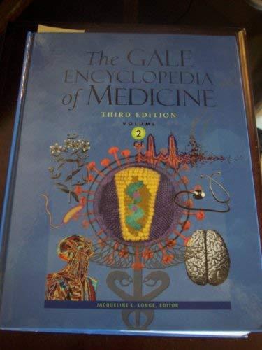 9781414403700: The Gale Encyclopedia of Medicine, Volume 2