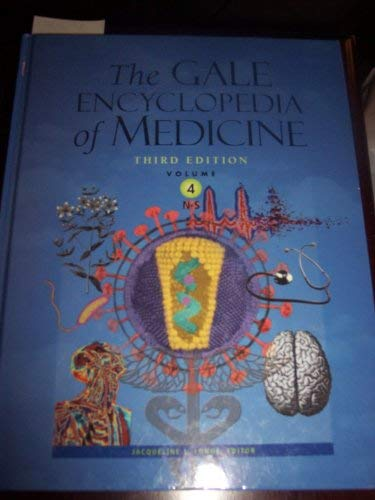 9781414403724: The Gale Encyclopedia of Medicine Vol. 4 (The Gayle Encyclopedia of Medicine, Volume 4 N-S)