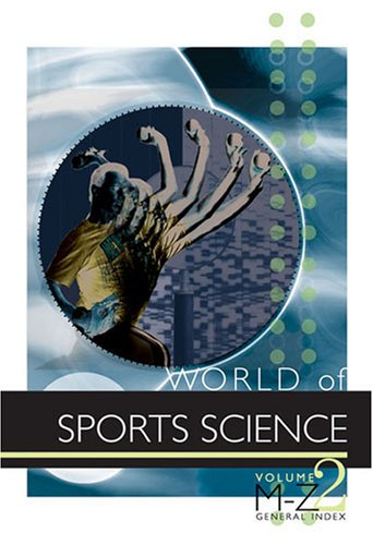 World of Sports Science: Editor-K. Lee Lerner;
