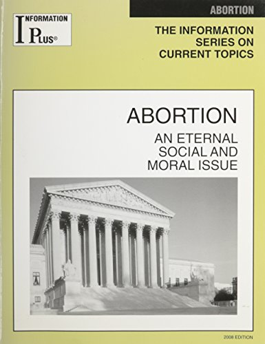 9781414407395: Abortion: An Eternal Social and Moral Issue (Information Plus Reference)