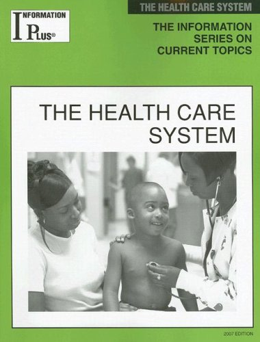 9781414407616: The Health Care System (Information Plus Reference: Health Care System)