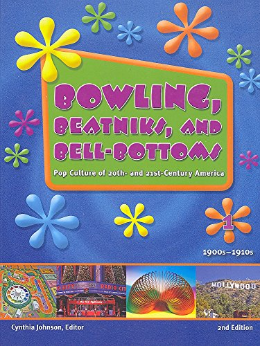 9781414411668: Bowling, Beatniks, and Bell-Bottoms: Pop Culture of 20th- And 21st-Century America