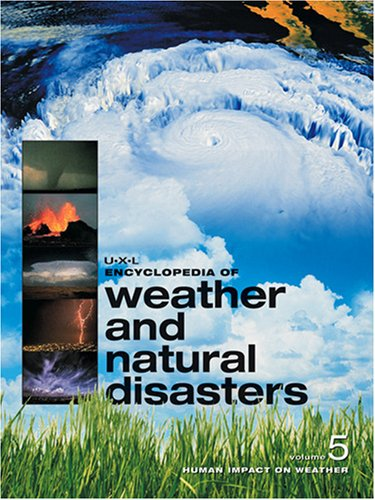 9781414418797: UXL Encyclopedia of Weather and Natural Disasters