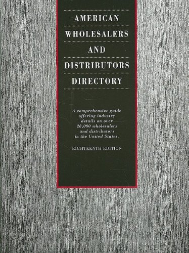 American Wholesalers and Distributors Directory: A Comprehensive Guide Offering Industry Details on...