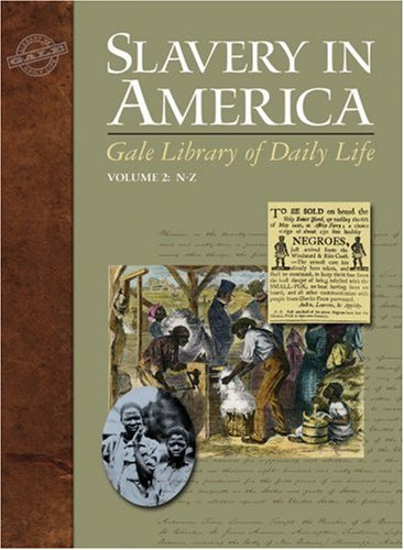 9781414430133: Slavery in America (Gale Library of Daily Life)