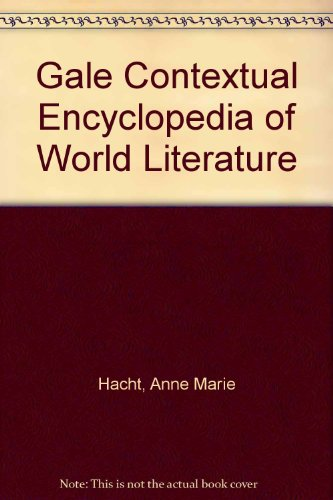 Gale Contextual Encyclopedia of World Literature (Hardback)