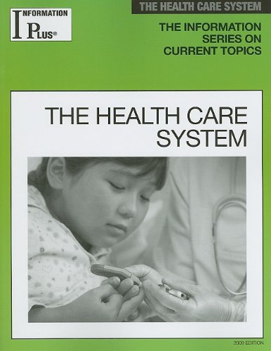 9781414433783: The Health Care System (Information Plus Reference Series)