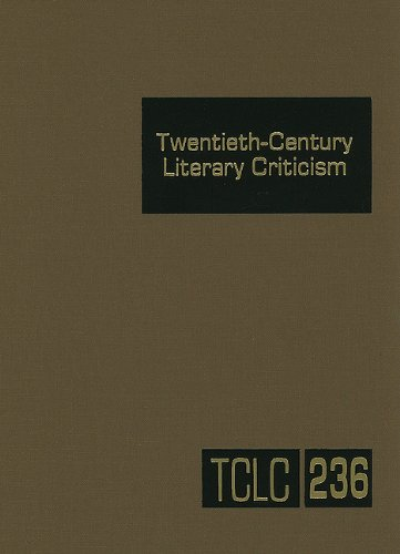 9781414445335: Twentieth-Century Literary Criticism: Criticism of the Works of Novelists, Poets, Playwrights, Short Story Writers, and Other Creative Writers Who Lived Between 1900 and1999, from the Firs
