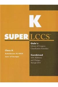 SUPERLCCS: Subclass KJ-KKZ: Europe (SUPERLCCS: Schedule KJ-Kkz Law of Europe): Gale