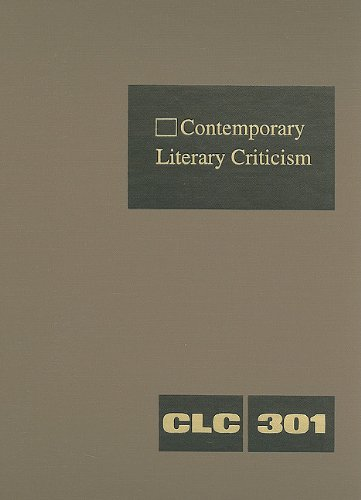 Contemporary Literary Criticism: Criticism of the Works of Today s Novelists, Poets, Playwrights, ...