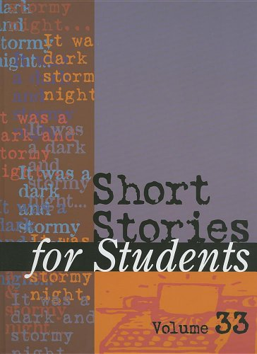 9781414466972: 33: Short Stories for Students: Presenting Analysis, Context & Criticism on Commonly Studied Short Stories